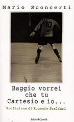Baggio-vorrei_che_tu_Cartesio_ed_io_Baldini_e_Castoldi