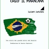 Nel settimo creò il Maracanà di Luciano Sartirana