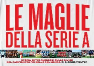 Le_Maglie_della_Serie_A_Giorgio_Welter