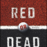 Red or Dead di David Peace – Recensione