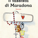 """""""Il tassista di Maradona"""" di Marco Marsullo"""