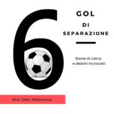 Sei gol di separazione: primo podcast sulla storia del calcio