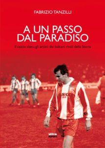 UN-PASSO-DAL-PARADISO_Tanzilli_Letteratura_Sportiva